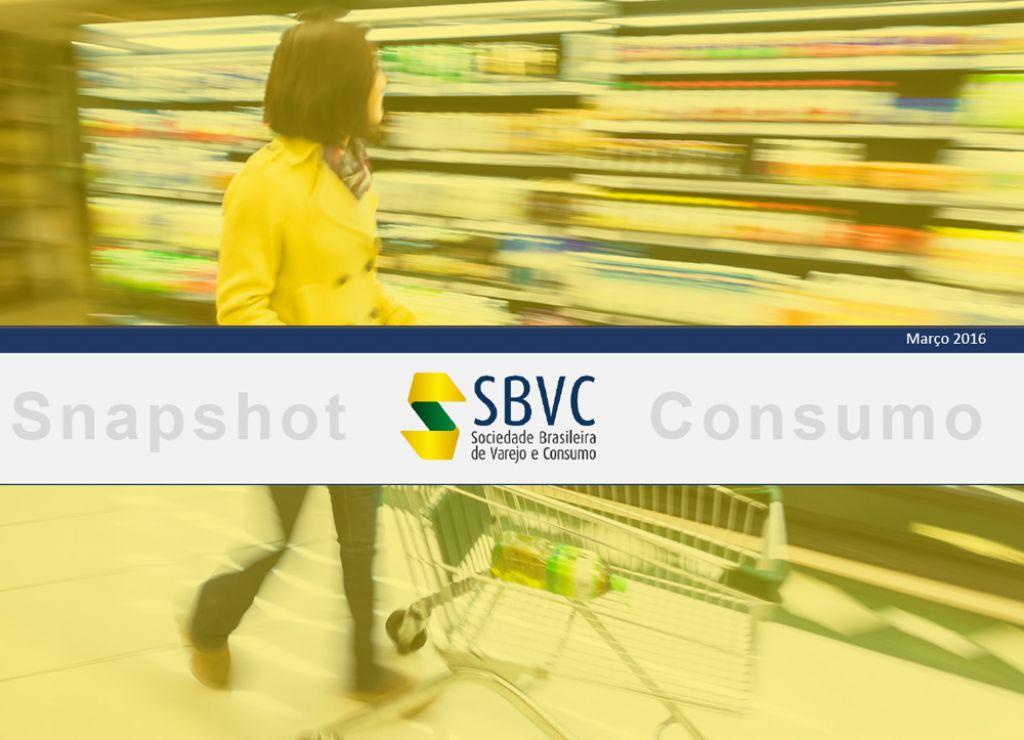 Estudo mensal da Sociedade Brasileira de Varejo e Consumo - Snapshot  Março 2016